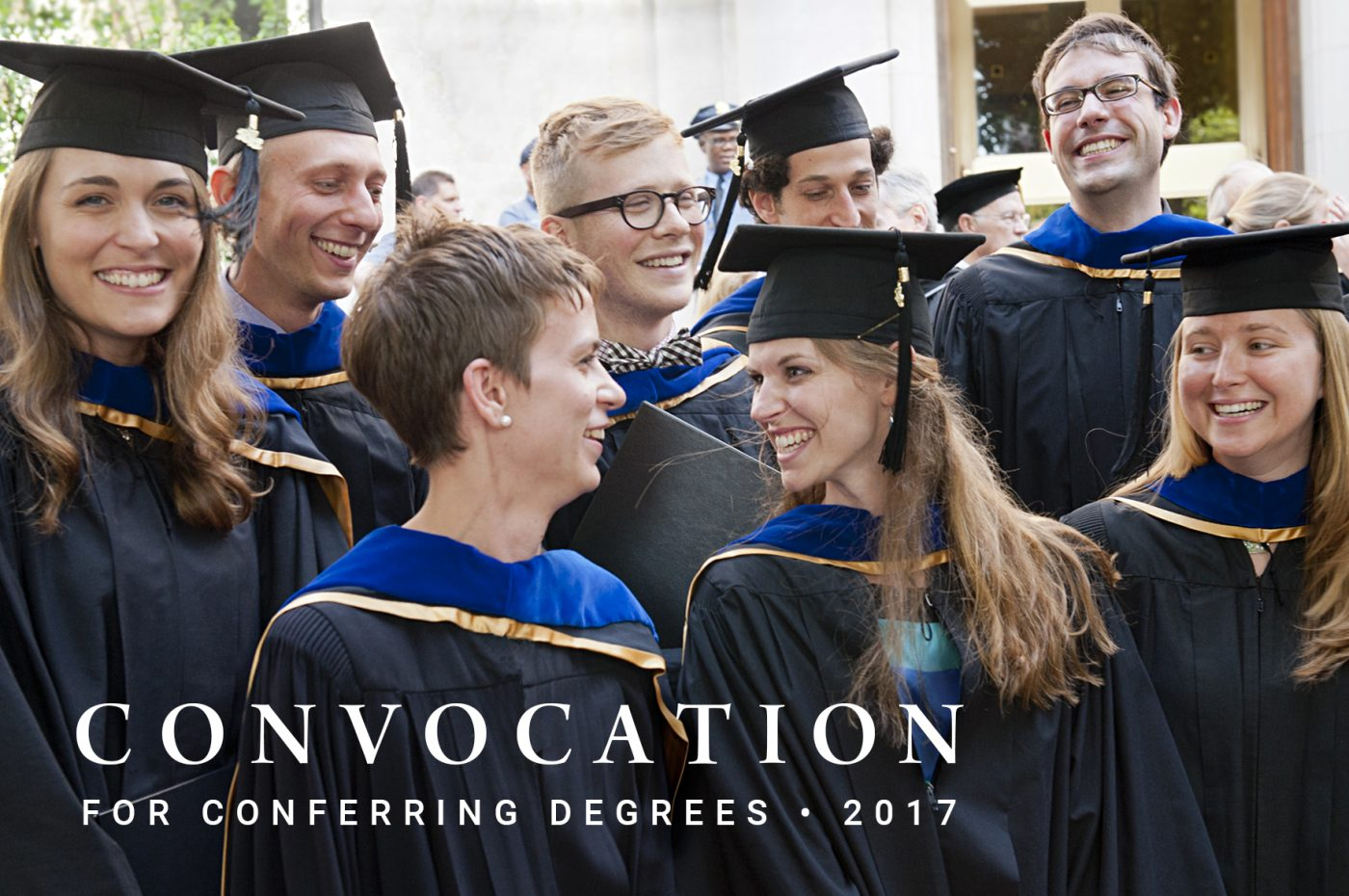 """Students in Cap and gown; text says """"Convocation for conferring Degrees, 2017"""""""